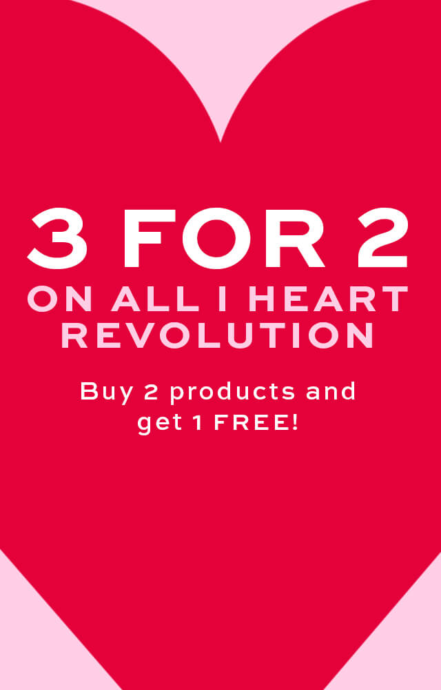 3 for 2 offer i heart revolution