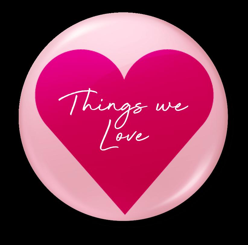 things we love badge